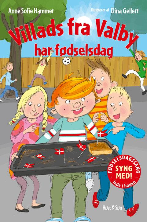 Anne Sofie Hammer, Villads fra Valby har fødselsdag