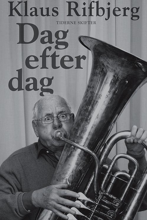 Klaus Rifbjerg, Dag efter dag
