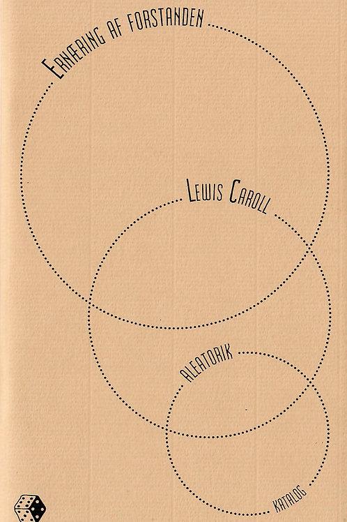 Lewis Carroll, Ernæring af forstanden