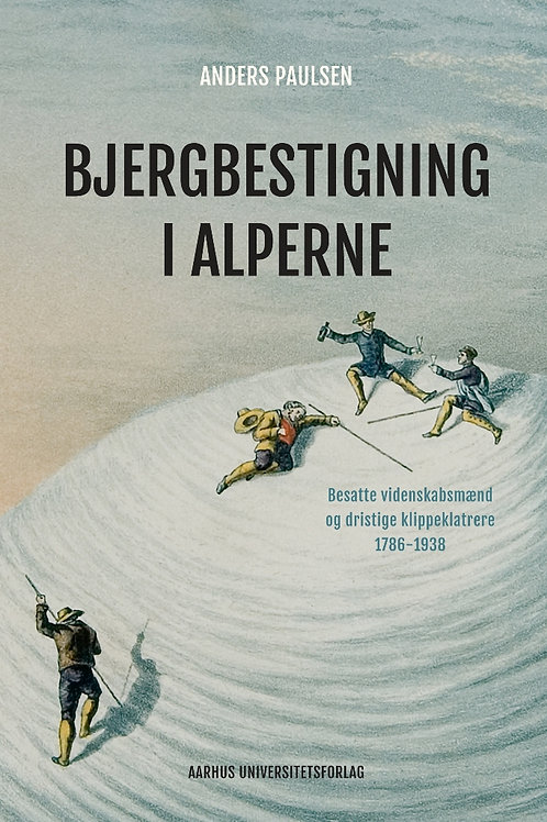 Anders Paulsen, Bjergbestigning i Alperne