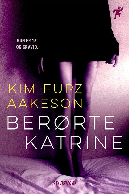 Kim Fupz Aakeson, Berørte Katrine