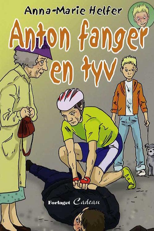 Anna-Marie Helfer, Anton fanger en tyv