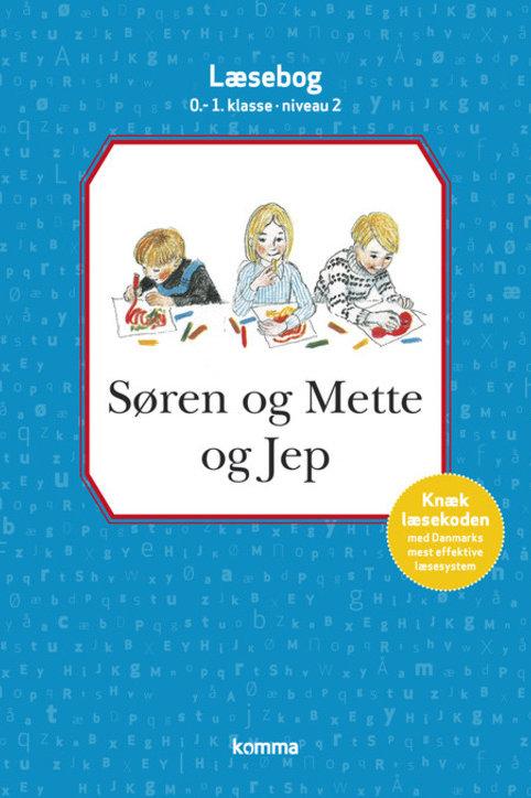Knud Hermansen;Ejvind Jensen, Søren og Mette og Jep læsebog 0-1. kl. Niv. 2