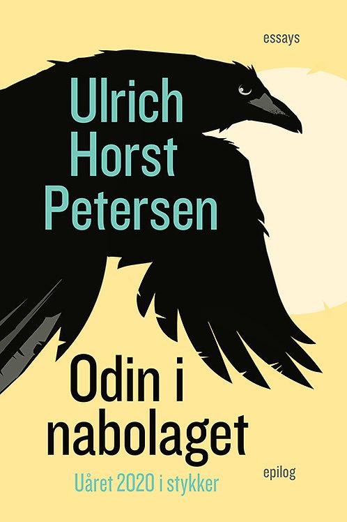 Ulrich Horst Petersen, Odin i nabolaget