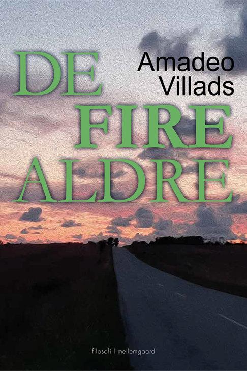 Amadeo Villads, De fire aldre