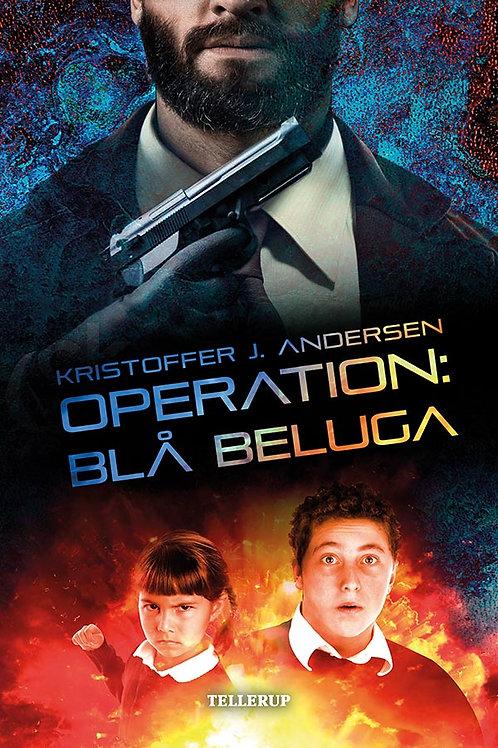Kristoffer J. Andersen, Operation: Blå Beluga