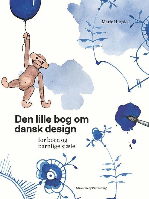 Den lille bog om dansk design, Marie Hugsted