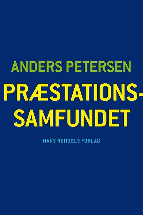 Anders Petersen, Præstationssamfundet