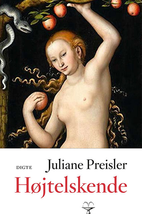Juliane Preisler, Højtelskende