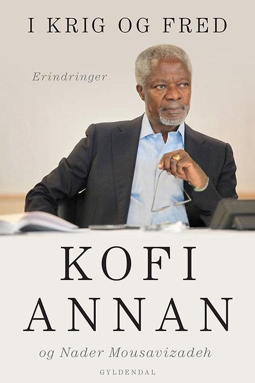 Kofi Annan, I krig og fred