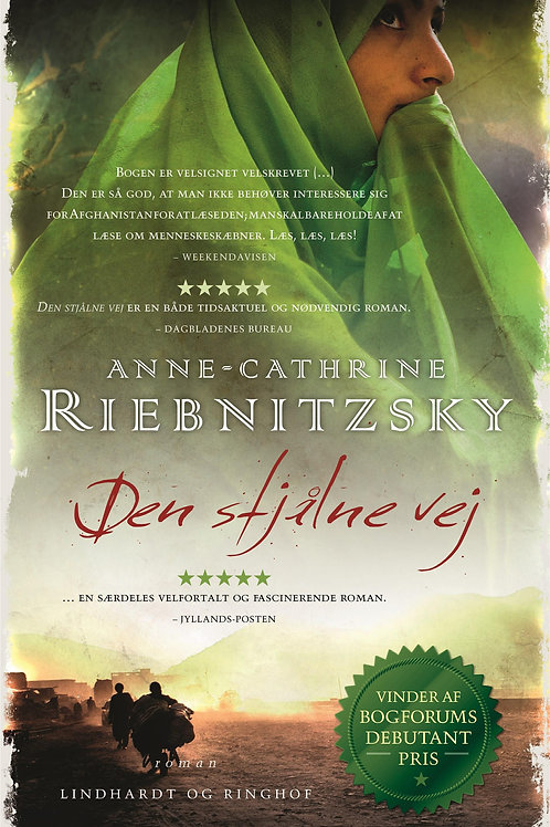 Anne-Cathrine Riebnitzsky, Den stjålne vej