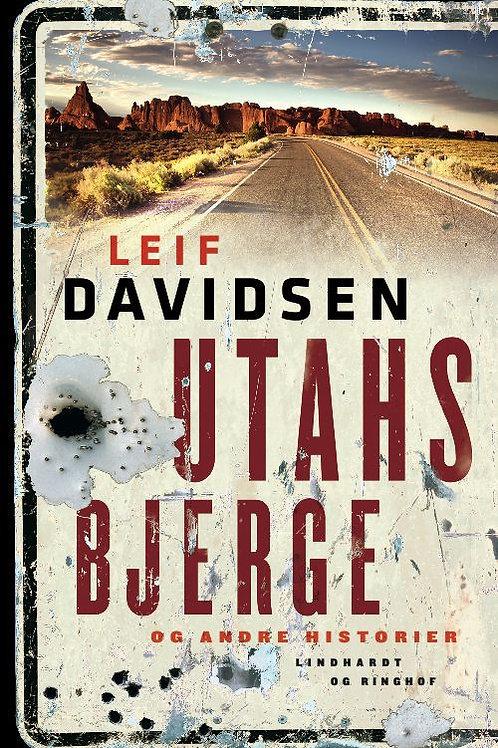 Leif Davidsen, Utahs bjerge og andre historier
