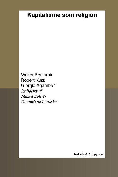 Walter Benjamin, Robert Kurz, Giorgio Agamben, Mikkel Bolt, Dominique Routhier,