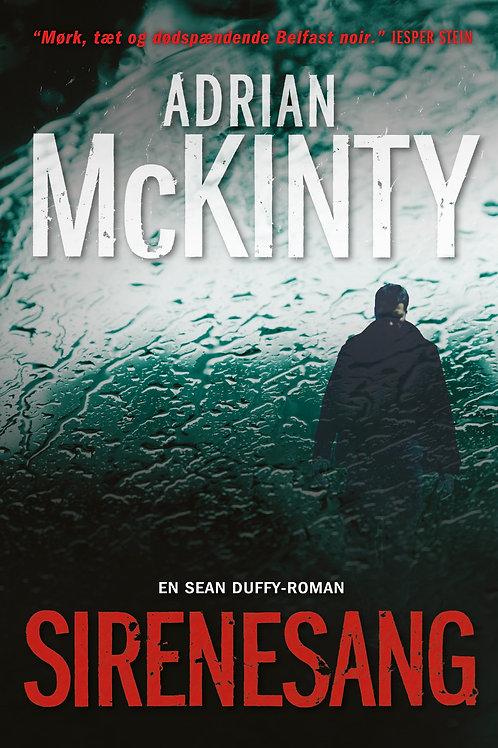 Adrian McKinty, Sirenesang