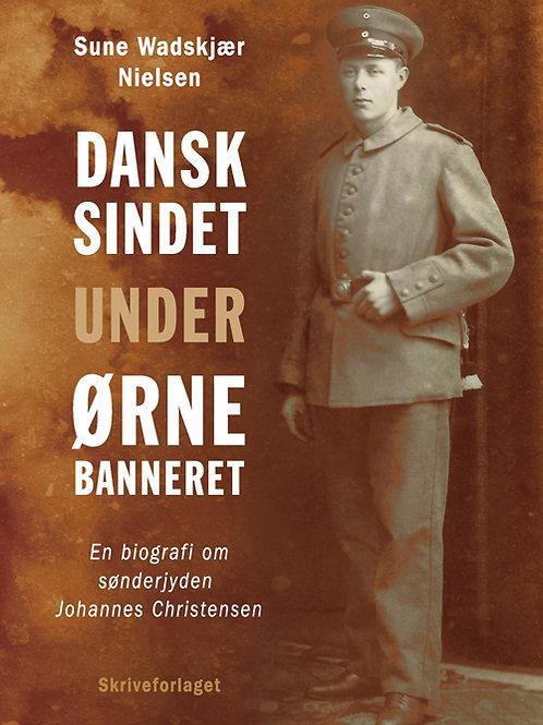 Sune Wadskjær Nielsen, Dansksindet under ørnebanneret