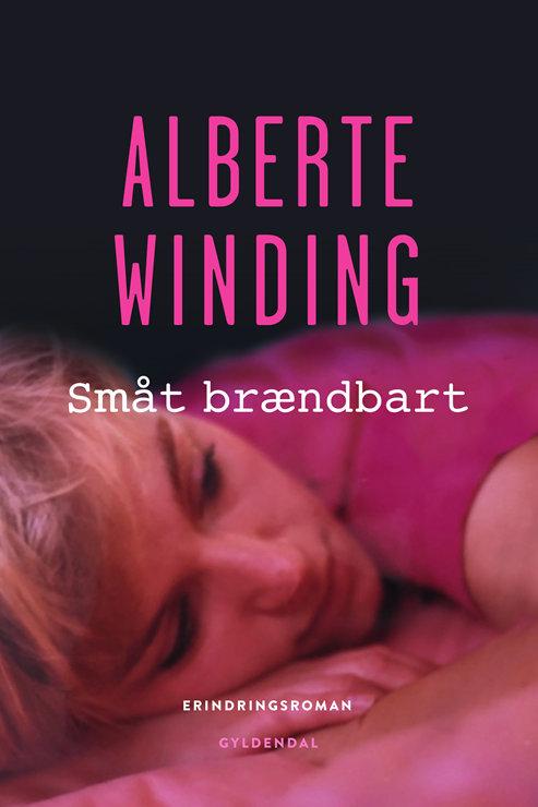 Småt brændbart, Alberte Winding