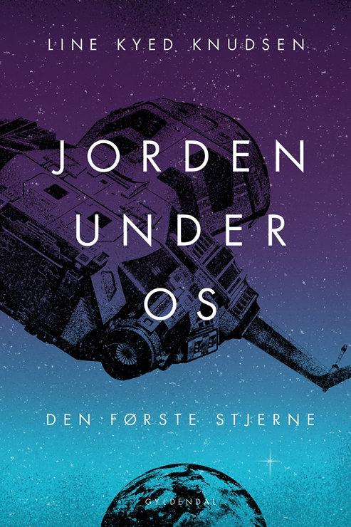 Line Kyed Knudsen, Jorden under os 2 - Den første stjerne