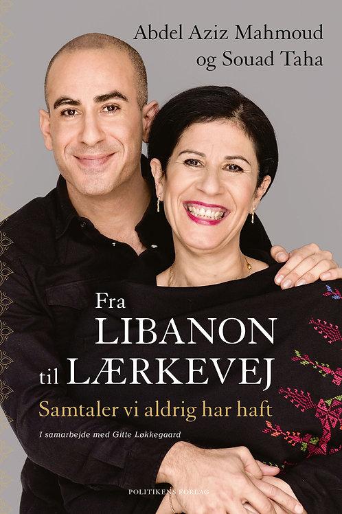 Abdel Aziz Mahmoud, Souad Taha, Gitte Løkkegaard, Fra Libanon til Lærkevej