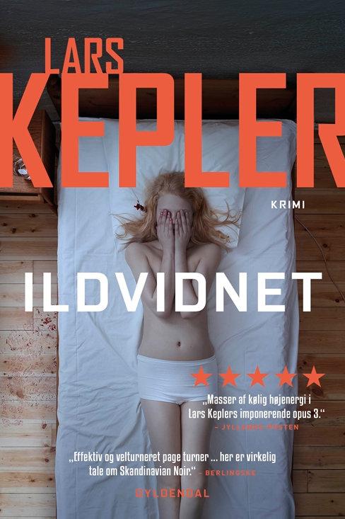 Lars Kepler, Ildvidnet