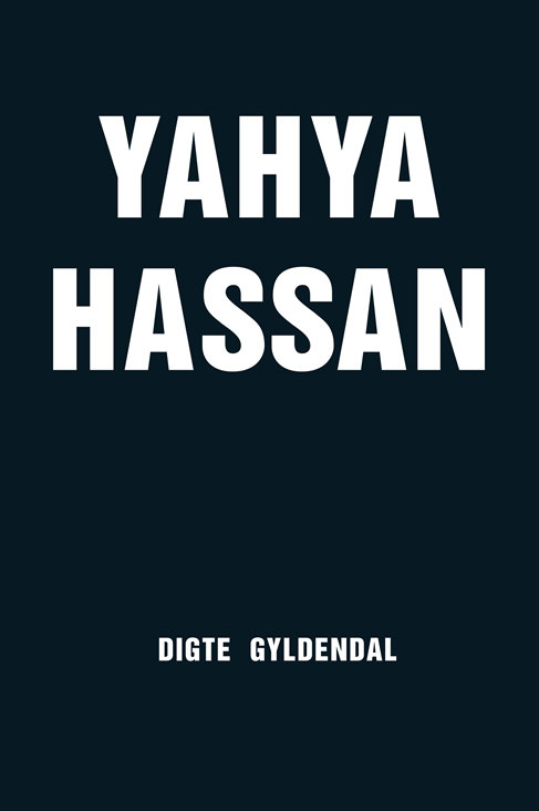 Yahya Hassan, Yahya Hassan