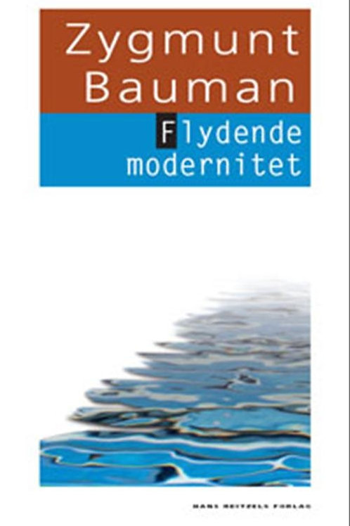 Zygmunt Bauman, Flydende modernitet