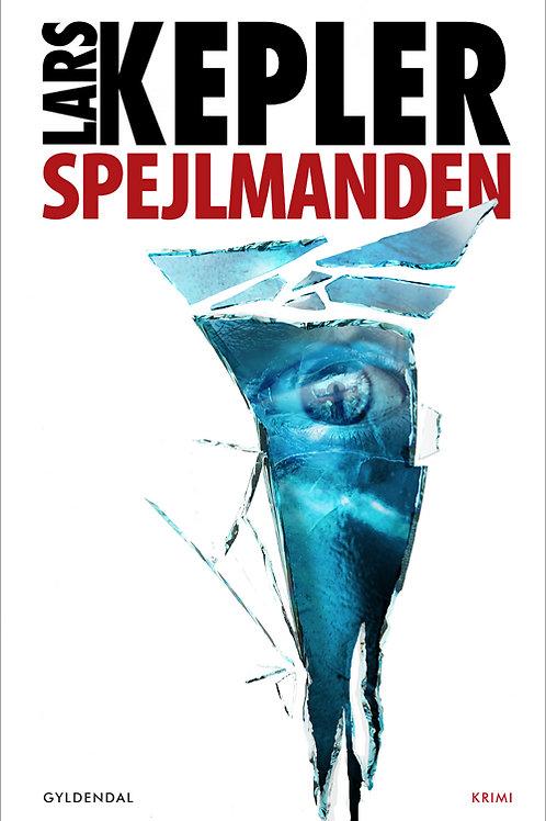 Lars Kepler, Spejlmanden