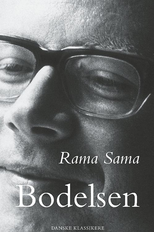 Anders Bodelsen, Rama Sama