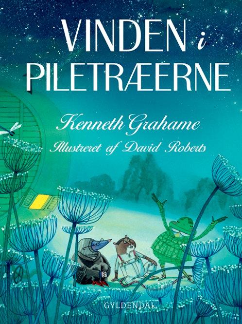 Kenneth Grahame, Vinden i piletræerne - Alle historierne