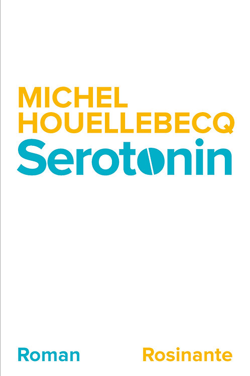 Serotonin, Michel Houellebecq