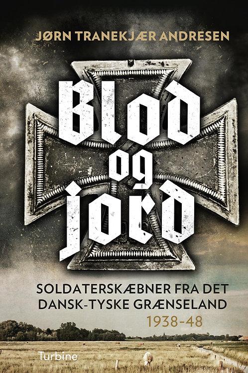 Jørn Tranekjær Andresen, Blod og Jord