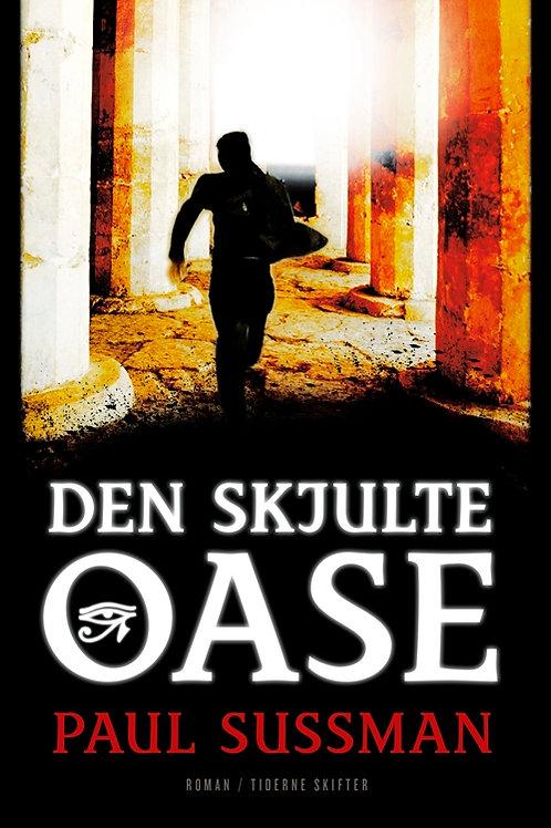 Paul Sussman, Den skjulte oase