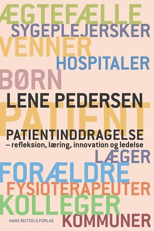 Lene Pedersen, Patientinddragelse