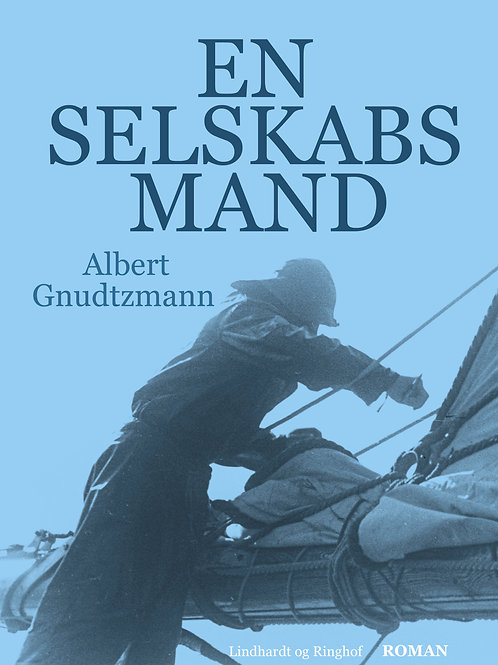 Albert Gnudtzmann, En selskabsmand