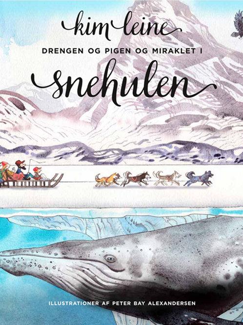 Kim Leine, Drengen og pigen og miraklet i snehulen