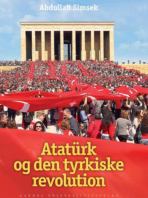 Abdullah Simsek, Atatürk og den tyrkiske revolution