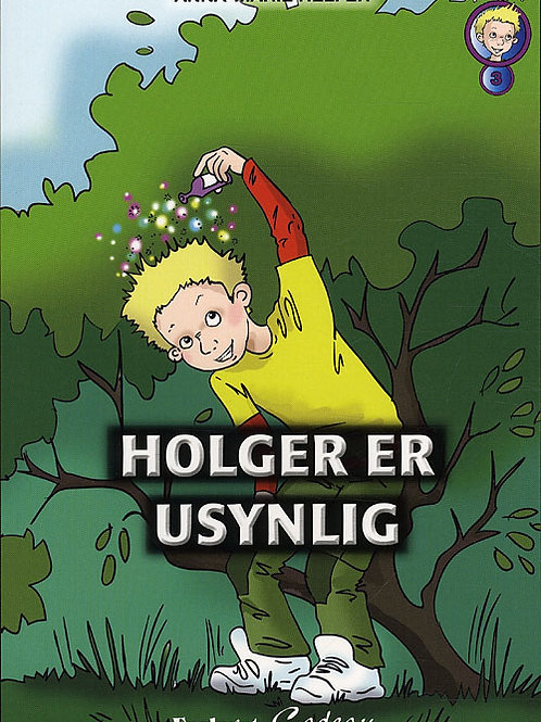 Anna-Marie Helfer, Holger er usynlig