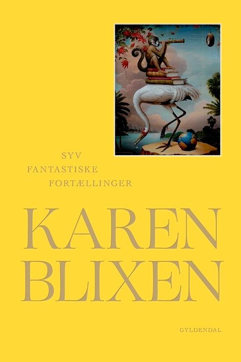 Karen Blixen, Syv fantastiske fortællinger