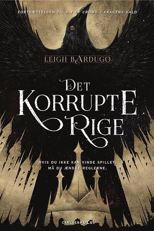 Leigh Bardugo, Six of Crows (2) - Det korrupte rige
