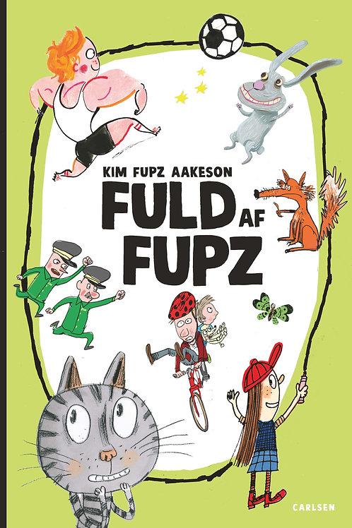 Kim Fupz Aakeson, Fuld af Fupz