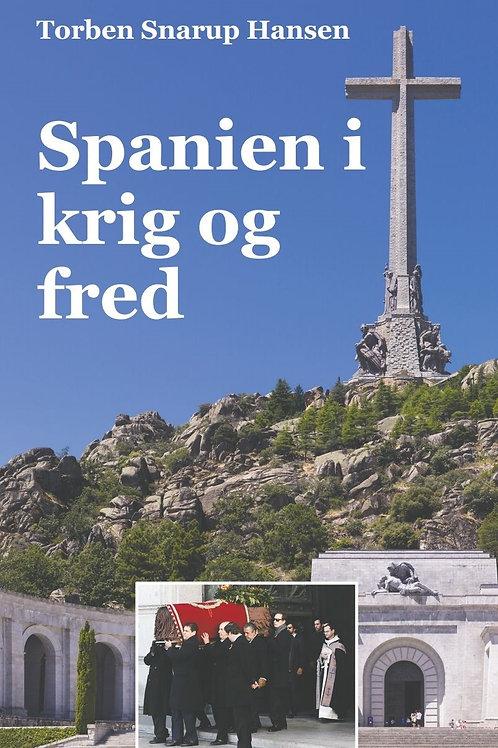 Torben Snarup Hansen, Spanien i krig og fred