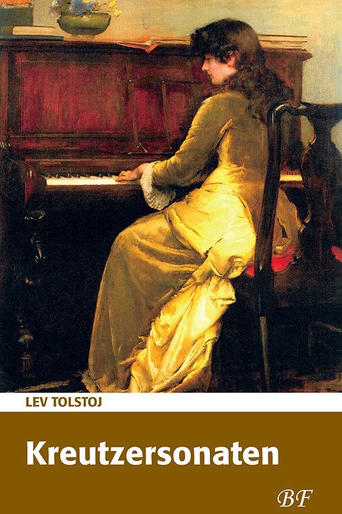 Lev Tolstoj, Kreutzersonaten