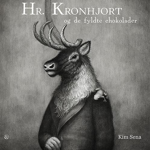 Kim Sena, Hr. Kronhjort og de fyldte chokolader