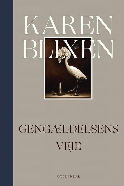 Gengældelsens veje, Karen Blixen