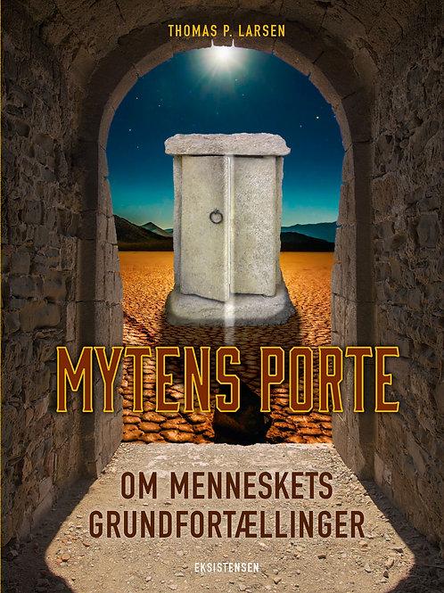 Thomas P. Larsen, Mytens porte
