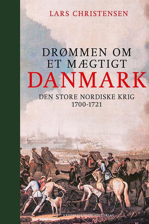 Lars Christensen, Drømmen om et mægtigt Danmark