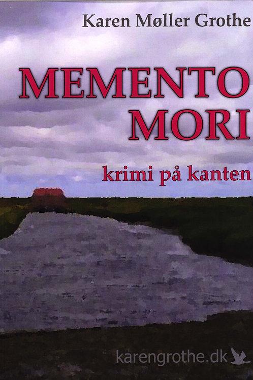 Karen Møller Grothe, Memento Mori