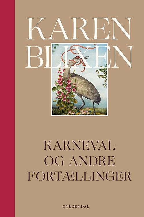 Karen Blixen, Karneval og andre fortællinger