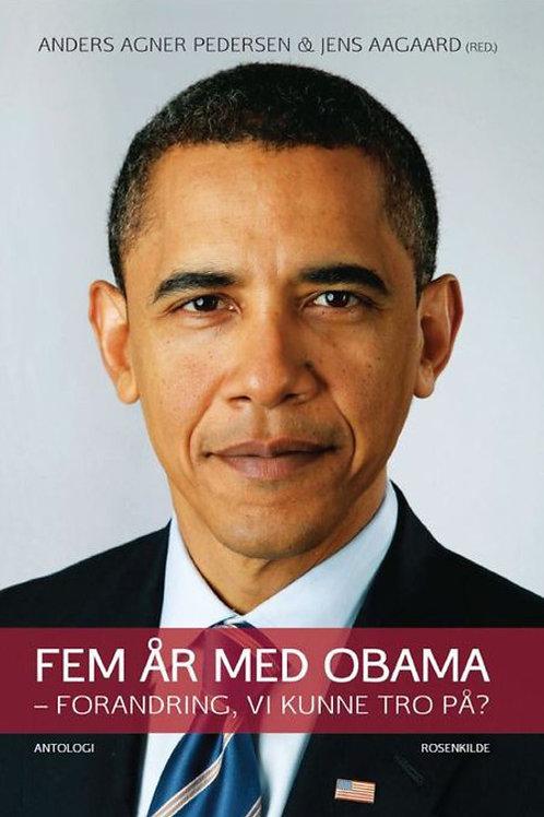 Anders Agner Petersen, Fem år med Obama
