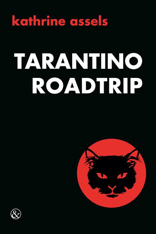 Kathrine Assels, Tarantino Roadtrip