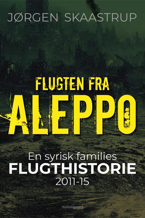 Jørgen Skaastrup, Flugten fra Aleppo